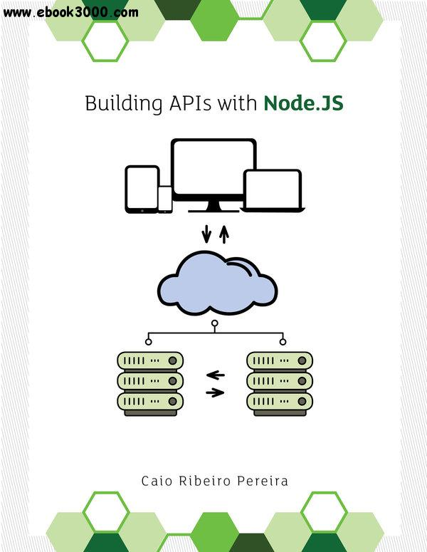Building APIs with Node.js free download