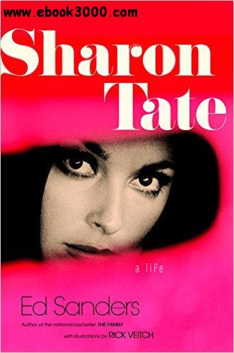 Sharon Tate: A Life free download