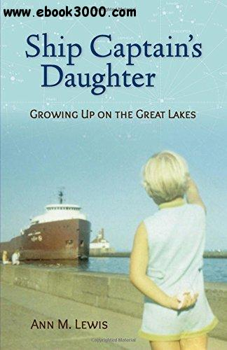 Ship Captain's Daughter: Growing Up on the Great Lakes free download
