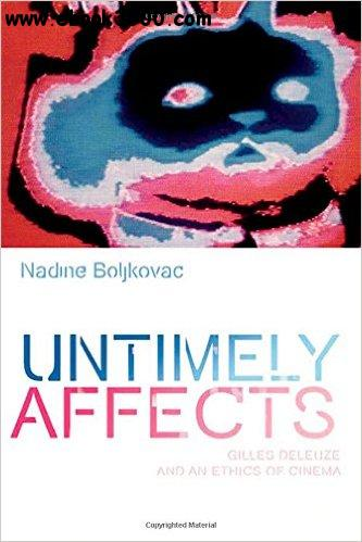 Untimely Affects: Gilles Deleuze and an Ethics of Cinema free download