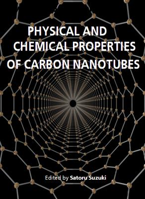Physical and Chemical Properties of Carbon Nanotubes ed. by Satoru Suzuki free download