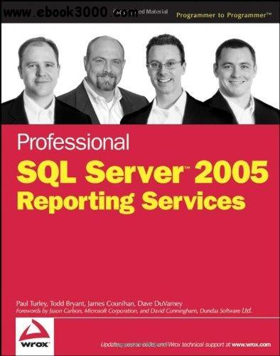 Professional SQL Server 2005 Reporting Services free download