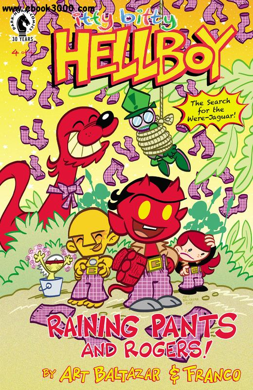 Itty Bitty Hellboy - The Search for the Were-Jaguar! 04 (of 04) (2016) free download