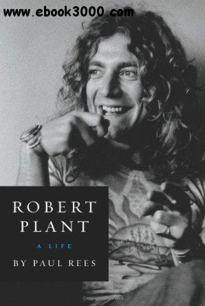 Robert Plant: A Life free download