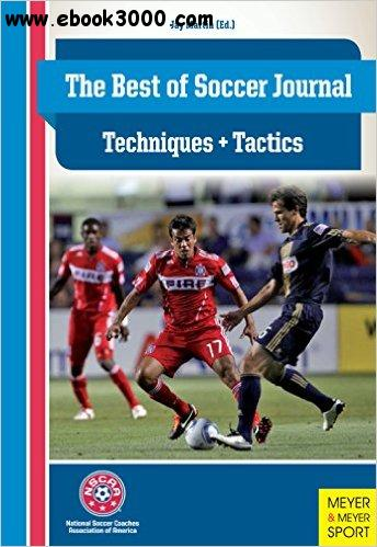 The Best of Soccer Journal - Techniques & Tactics free download