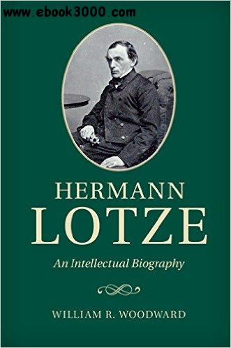 Hermann Lotze: An Intellectual Biography free download