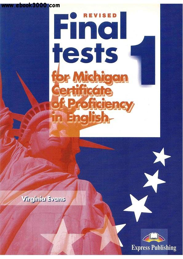 Final Tests 1 for Michigan Certificate of Proficiency in English: Student's Book free download