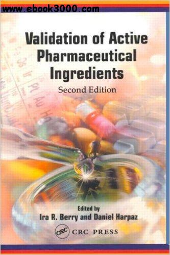 Validation of Active Pharmaceutical Ingredients, Second Edition free download