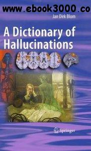 A Dictionary of Hallucinations free download