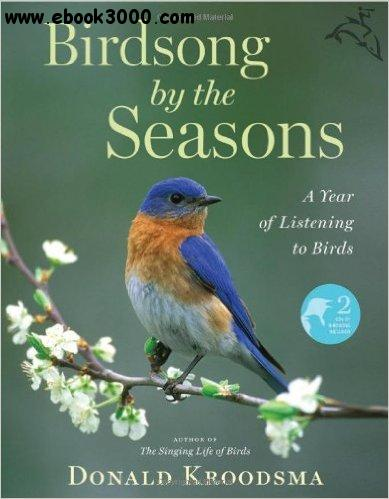 Birdsong by the Seasons: A Year of Listening to Birds free download