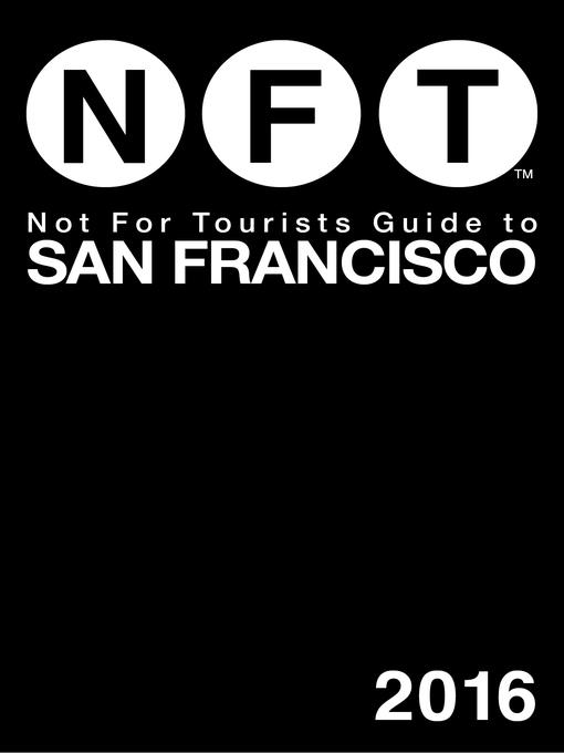 Not For Tourists Guide to San Francisco 2016 free download
