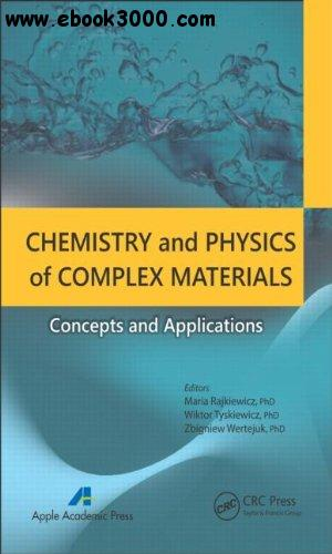Chemistry and Physics of Complex Materials: Concepts and Applications free download