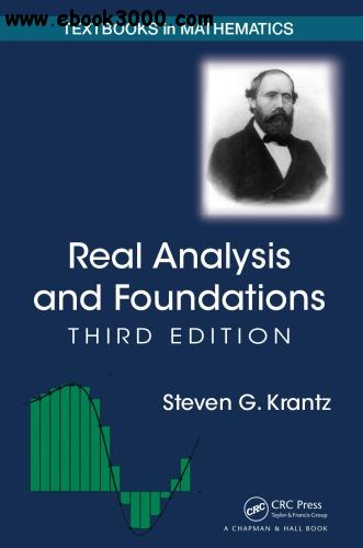 Real Analysis and Foundations, Third Edition free download