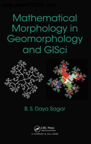 Mathematical Morphology in Geomorphology and GISci free download