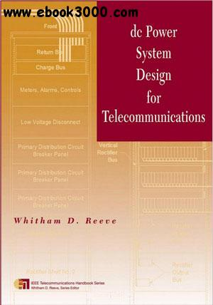 DC Power System Design for Telecommunications free download