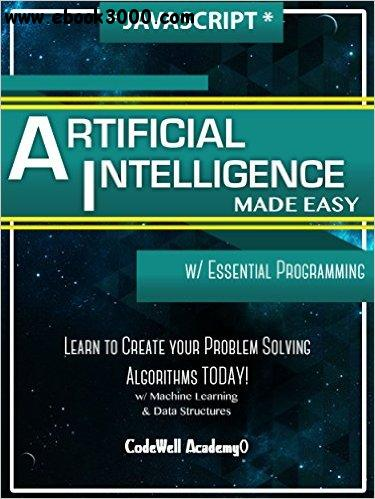 javascript Artificial Intelligence: Made Easy free download