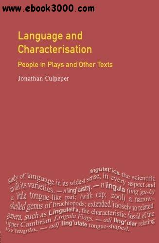 Language and Characterisation in Plays and Texts free download
