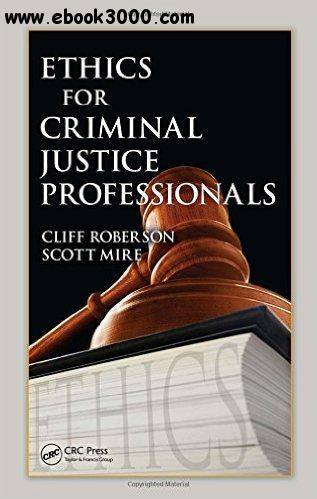 Ethics for Criminal Justice Professionals free download