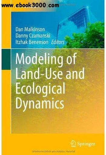 Modeling of Land-Use and Ecological Dynamics (Cities and Nature) free download