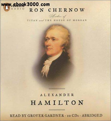 Alexander Hamilton [Audiobook] free download