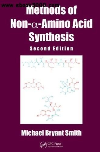 Methods of Non--Amino Acid Synthesis, Second Edition free download