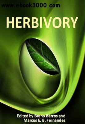 Herbivory ed. by Breno Barros and Marcus E. B. Fernandes free download