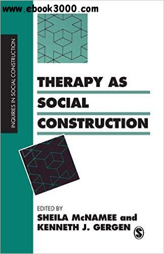 Therapy as Social Construction free download