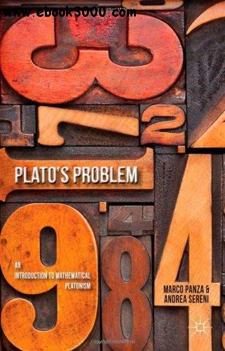 Plato's Problem: An Introduction to Mathematical Platonism free download
