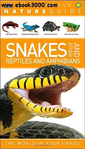 Nature Guide: Snakes and Other Reptiles and Amphibians free download