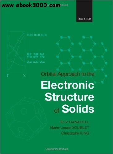 Orbital Approach to the Electronic Structure of Solids free download