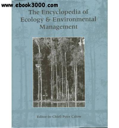 The Encyclopedia of Ecology and Environmental Management free download