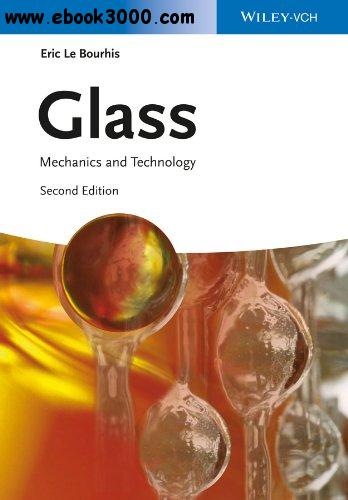 Glass: Mechanics and Technology, 2nd edition free download