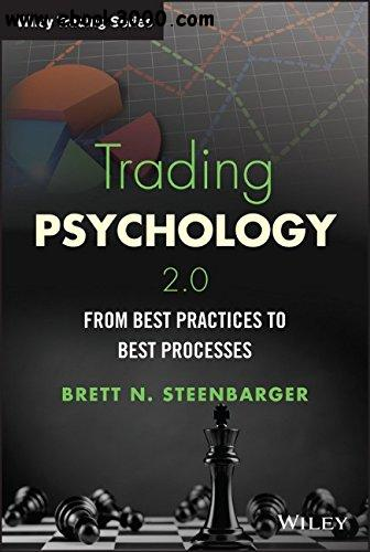Trading Psychology 2.0: From Best Practices to Best Processes free download