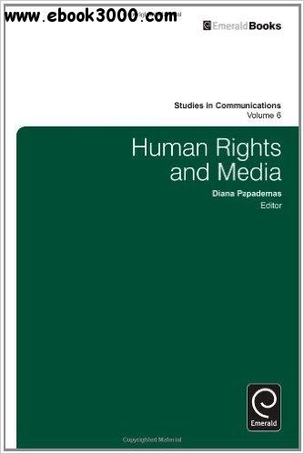 Human Rights and Media, Volume 6 free download