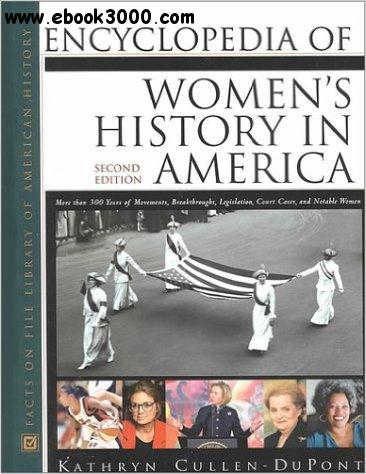 Encyclopedia of Women's History in America, Second Edition free download