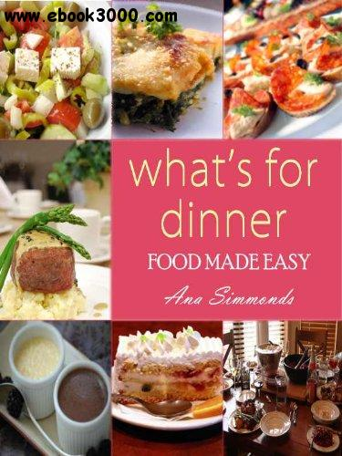 What's For Dinner: Food Made Easy free download