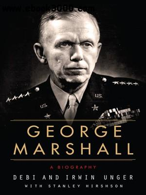 George Marshall: A Biography free download