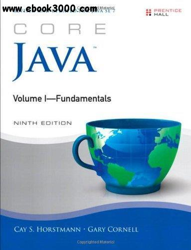 Core Java, Volume I: Fundamentals, 9th  Edition free download
