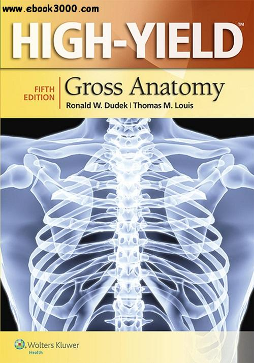 High-Yield? Gross Anatomy, Fifth edition free download