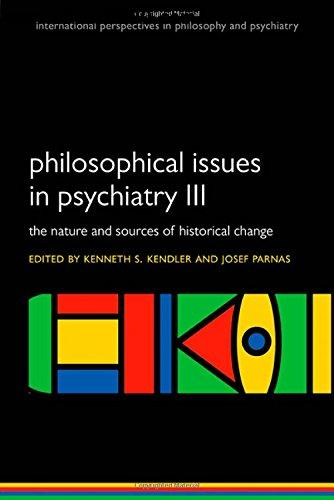 Philosophical issues in psychiatry III: The Nature and Sources of Historical Change free download