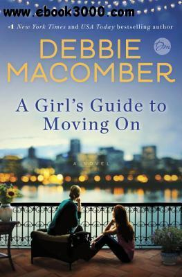 A Girl's Guide to Moving On free download