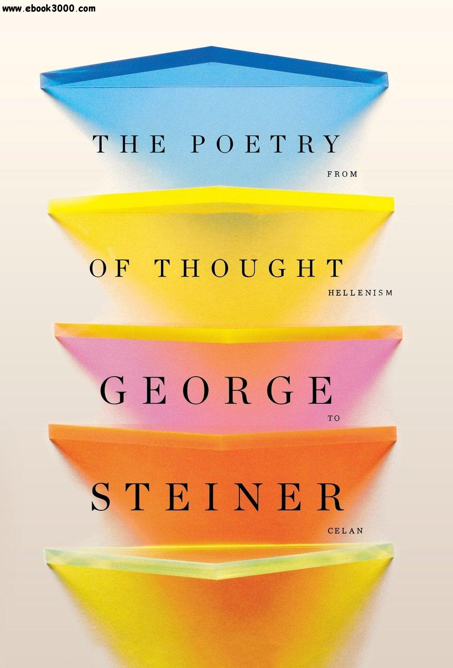 The Poetry of Thought: From Hellenism to Celan free download