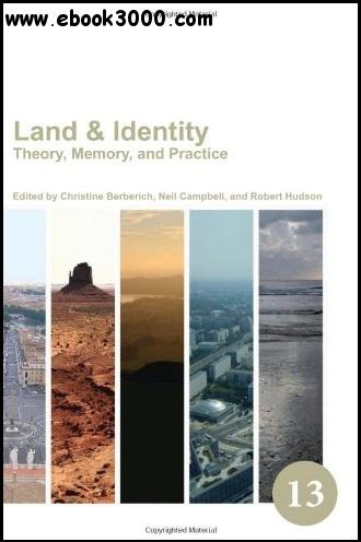 Land & Identity: Theory, Memory, and Practice free download