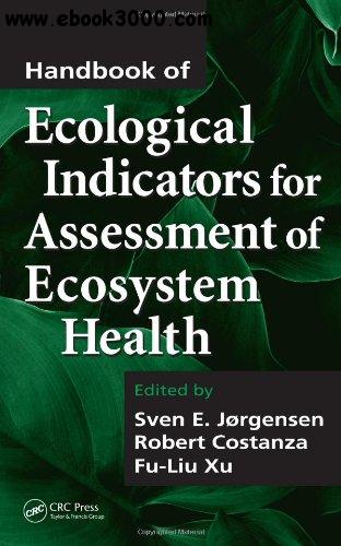 Handbook of Ecological Indicators for Assessment of Ecosystem Health free download