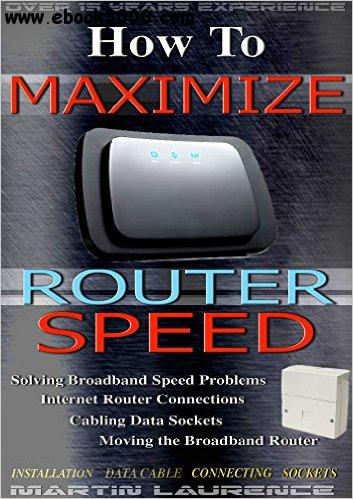 How To Maximize Router Speed free download