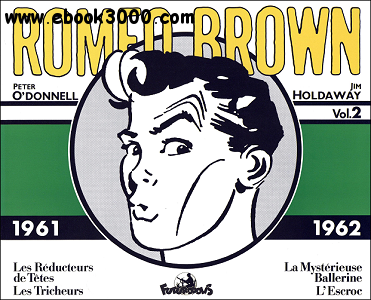 Romeo Brown - Tome 2 (Int. 1961-1962) free download