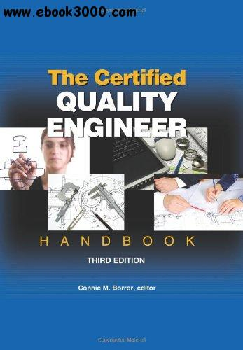 The Certified Quality Engineer Handbook free download