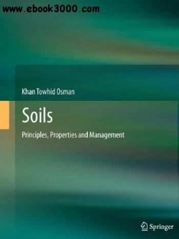 Soils: Principles, Properties and Management free download