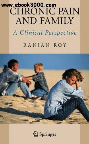 Chronic Pain and Family: A Clinical Perspective free download
