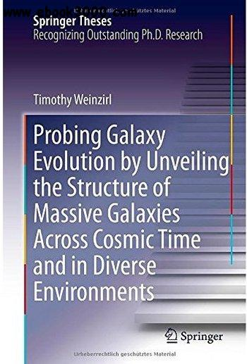 Probing Galaxy Evolution by Unveiling the Structure of Massive Galaxies Across Cosmic Time and in Diverse Environments free download